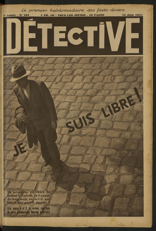 Détective Je Suis Libre Volume 294 1934