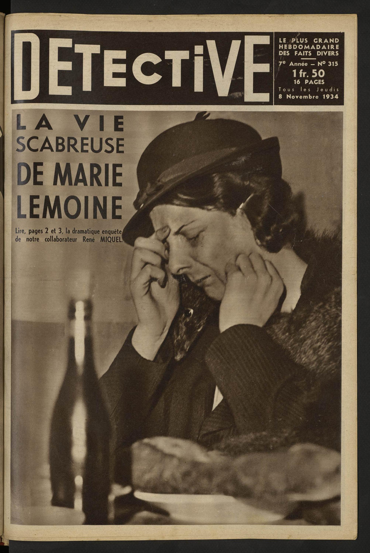 Détective La Vie Scabreuse De Marie Lemoine Volume 315 1934